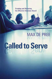 Called to Serve by Max De Pree