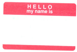 "Nametag reading ""Hello, my name is..."""