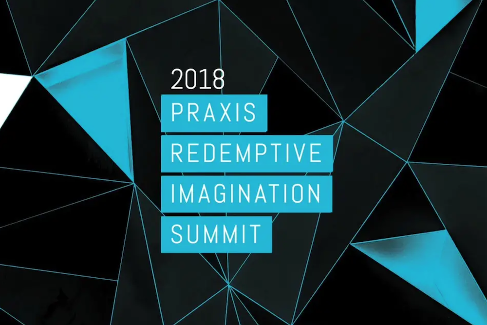 Praxis Summit – Terry Looper & Dave Blanchard