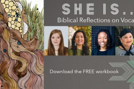 She Is: Biblical Reflections on Vocation