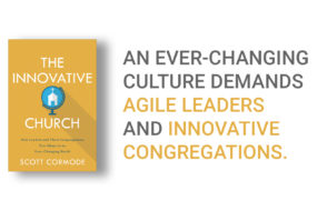 The Innovative Church: How Leaders and Their Congregations Can Adapt in an Ever-Changing World