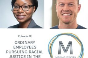 Episode 22: Ordinary Employees Pursuing Racial Justice in the Workplace