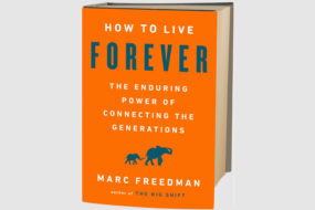How to Live Forever – A Review of the Book by Marc Freedman