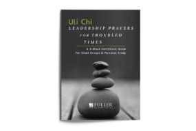 Leadership Prayers for Troubled Times