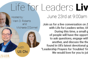 Life for Leaders Live with Uli Chi, June 23rd at 9am PT