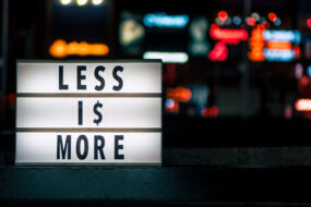 When Doing Less is More