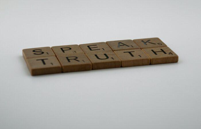 """Scrabble tiles that say """"Speak truth"""""""
