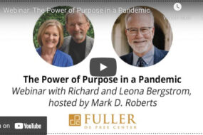 We Still Need the Power of Purpose in a Pandemic